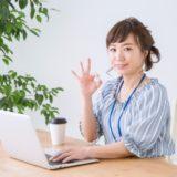 【ジャンル別】女性・OLにおすすめな副業一覧|安心・安全な在宅ワークで休日のスキマ時間を使って副収入